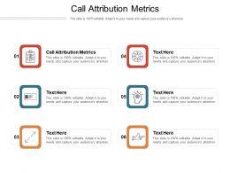 Call Attribution Metrics Ppt Powerpoint Presentation Inspiration Cpb