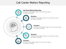 Call Canter Metrics Reporting Ppt Powerpoint Presentation Portfolio Background Cpb