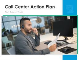 Call Center Action Plan Improvement Strategies Communication Success Resources
