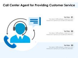 Call Center Agent For Providing Customer Service