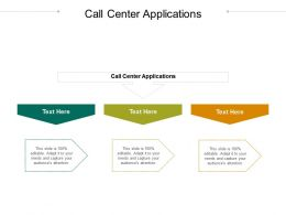 Call Center Applications Ppt Powerpoint Presentation Infographic Template Graphics Template Cpb