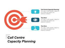 Call Center Capacity Planning Ppt Powerpoint Presentation Portfolio Deck Cpb