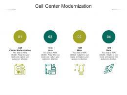 Call Center Modernization Ppt Powerpoint Presentation Ideas Show Cpb