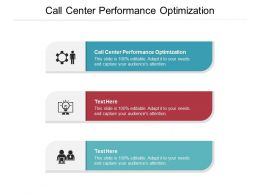 Call Center Performance Optimization Ppt Powerpoint Presentation Infographics Templates Cpb