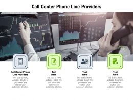 Call Center Phone Line Providers Ppt Powerpoint Presentation Inspiration Backgrounds Cpb