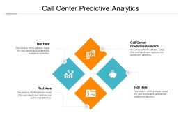 Call Center Predictive Analytics Ppt Powerpoint Presentation Outline Example File Cpb