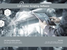 Call Center Scripting Software Ppt Powerpoint Presentation File Sample Cpb