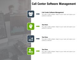 Call Center Software Management Ppt Powerpoint Presentation Slides Graphics Cpb