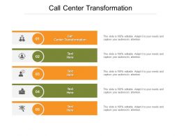 Call Center Transformation Ppt Powerpoint Presentation Styles Example Introduction Cpb