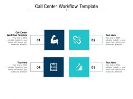 Call Center Workflow Template Ppt Powerpoint Presentation Model Graphics Cpb