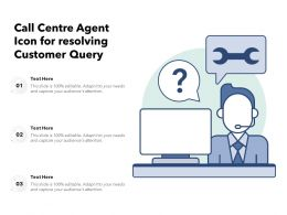 Call Centre Agent Icon For Resolving Customer Query