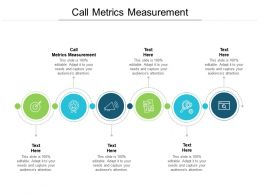 Call Metrics Measurement Ppt Powerpoint Presentation Pictures Outfit Cpb