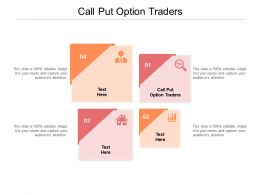 Call Put Option Traders Ppt Powerpoint Presentation Infographics Graphics Template Cpb