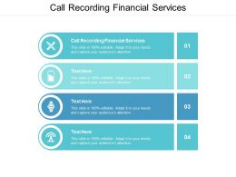 Call Recording Financial Services Ppt Powerpoint Presentation Infographics Graphics Pictures Cpb