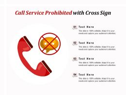 Call Service Prohibited With Cross Sign