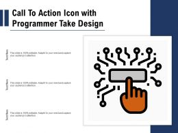 Call To Action Icon With Programmer Take Design