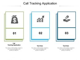 Call Tracking Application Ppt Powerpoint Presentation Summary Graphics Download Cpb