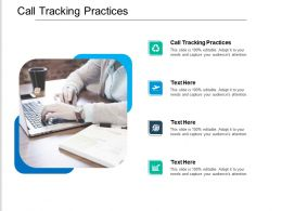 Call Tracking Practices Ppt Powerpoint Presentation Slides Display Cpb