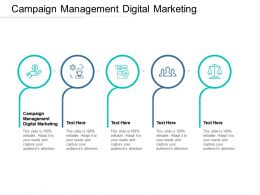 Campaign Management Digital Marketing Ppt Powerpoint Presentation Layouts Gridlines Cpb
