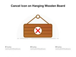 Cancel Icon On Hanging Wooden Board