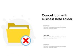 Cancel Icon With Business Data Folder