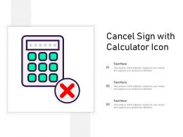 Cancel Sign With Calculator Icon