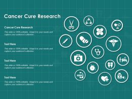 Cancer Cure Research Ppt Powerpoint Presentation Ideas Show