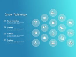 Cancer Technology Ppt Powerpoint Presentation Outline Background
