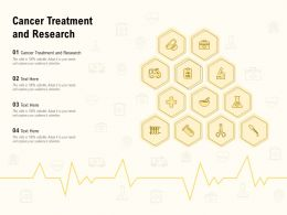 Cancer Treatment And Research Ppt Powerpoint Presentation Inspiration Graphics