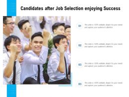 Candidates After Job Selection Enjoying Success
