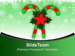 Candy Canes And Holy Flowers PowerPoint Templates PPT Themes And Graphics