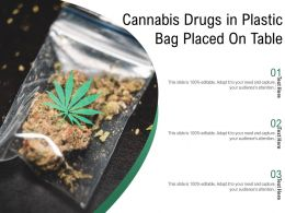 Cannabis Drugs In Plastic Bag Placed On Table