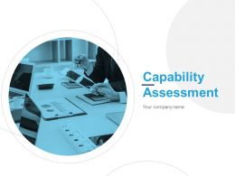 Capability Assessment Powerpoint Presentation Slides