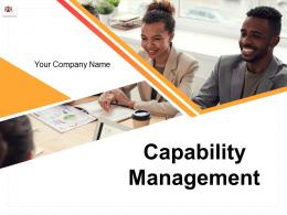 Capability Management Powerpoint Presentation Slides