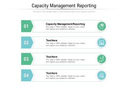 Capacity Management Reporting Ppt Powerpoint Presentation File Background Image Cpb