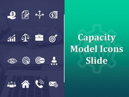 Capacity Model Icons Slide Growth Financial C387 Ppt Powerpoint Presentation Slides Rules