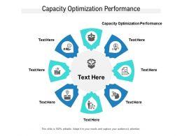 Capacity Optimization Performance Ppt Powerpoint Presentation Slides Gridlines Cpb