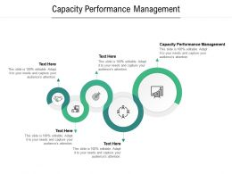 Capacity Performance Management Ppt Powerpoint Presentation Slides Good Cpb