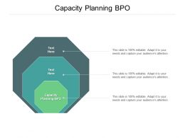 Capacity Planning Bpo Ppt Powerpoint Presentation Styles Graphics Cpb