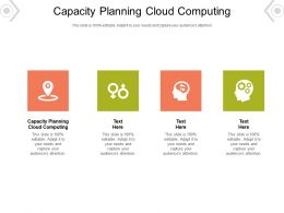 Capacity Planning Cloud Computing Ppt Powerpoint Presentation Infographics Graphics Example Cpb