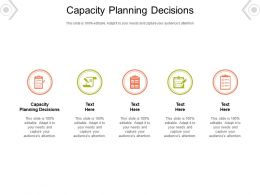 Capacity Planning Decisions Ppt Powerpoint Presentation Summary Pictures Cpb