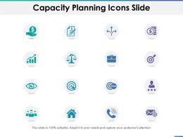 Capacity Planning Icons Slide Ppt Powerpoint Presentation File Slides