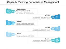 Capacity Planning Performance Management Ppt Powerpoint Presentation Show Icon Cpb