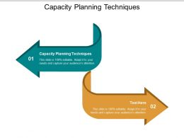 Capacity Planning Techniques Ppt Powerpoint Presentation Model Example Cpb