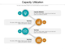 Capacity Utilization Ppt Powerpoint Presentation Infographic Template Graphics Design Cpb
