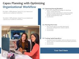 Capex Planning With Optimizing Organizational Workflow