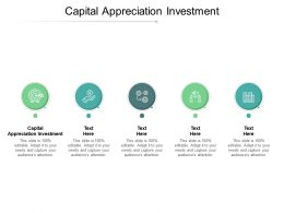 Capital Appreciation Investment Ppt Powerpoint Presentation Inspiration Design Inspiration Cpb