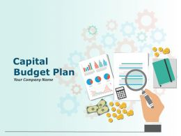 Capital Budget Plan Powerpoint Presentation Slides