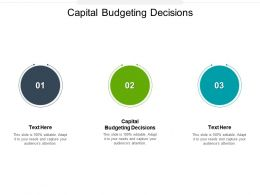 Capital Budgeting Decisions Ppt Powerpoint Presentation Icon Brochure Cpb