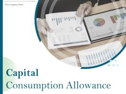 Capital Consumption Allowance Powerpoint Presentation Slides